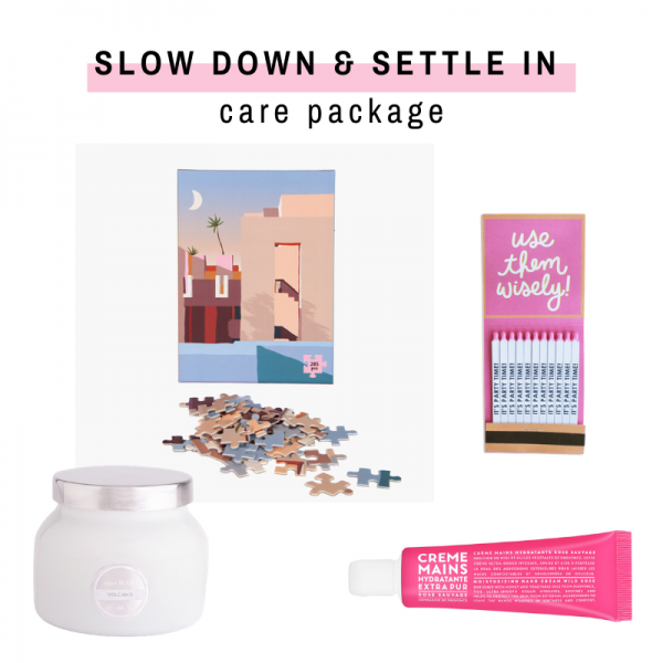 Slow Down & Settle In Care Package