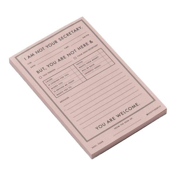 I'm Not Your Secretary Notepad 1