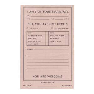 I'm Not Your Secretary Notepad