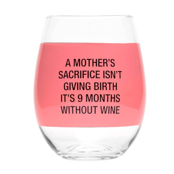 A Mother's Sacrifice Wine Glass
