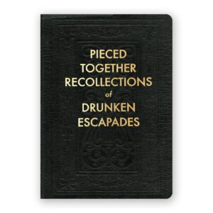 Drunken Escapades Journal
